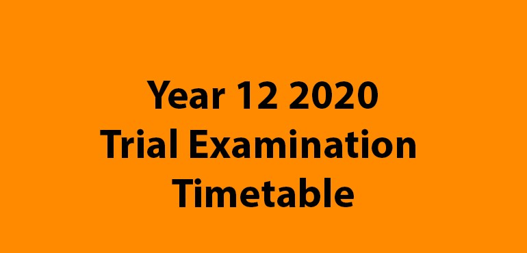 Title banner - Year 12 2020 Trial Examination Timetable